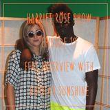 Harriet Rose Show Episode 19