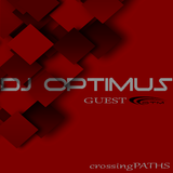Dj OptimuS, guest DTM - crossingPATHS