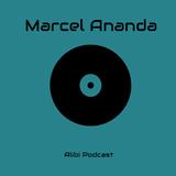 Marcel Ananda - Alibi Podcast April 2019