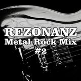 Rezonanz - Metal Rock Mix #2