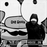 Nub - 'HOUSE ON' by Zetqa #18