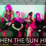 When The Sun Hits #185 on DKFM