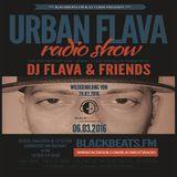DJ FLAVA - URBAN FLAVA RADIO SHOW @ BLACKBEATS.FM - 06.03.2016