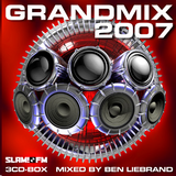 Slam! FM - Grandmix 2007 by Ben Liebrand (Radio/Podcast version)
