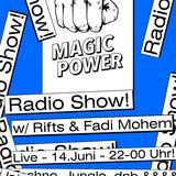 Magic Power Radio Nr.5 w/ Rifts & Fadi Mohem