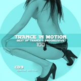 Trance In Motion Vol 100 Part 3