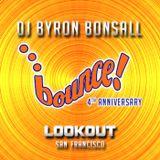 DJ Byron Bonsall - BOUNCE 4th Anniversary