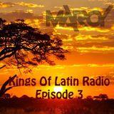 Maroy Pres. Kings Of Latin Radio (Show 3)