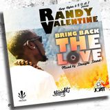 Randy Valentine Bring Back The Love Mixtape by Straight Sound