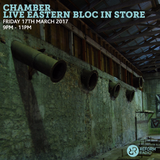 Chamber Live Eastern Bloc In Store 17th March 2017