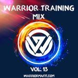 Warrior Training Mix - Vol 13