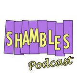 Raybot: Shambles podcast with Pappys