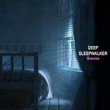 Deep Sleepwalker