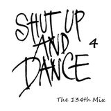 Shut up and Dance 4