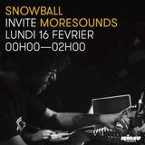 Rinse France – 16/02/15 – Snowball Invite Moresounds - Exploration Show # 19