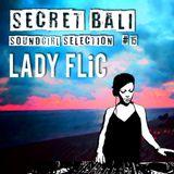 Secret Bali Soundgirls - #15 - Ladi FLiC