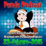 Panda Show - Febrero 23, 2015 - Podcast