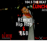 104.5 THE BEAT LUNCH MIX DJ ReRe