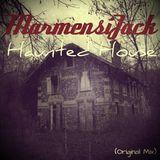 MarmensiJack - Haunted House (Original Mix)