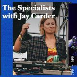 The Specialists with Jay Carder - 17.01.19 - FOUNDATION FM