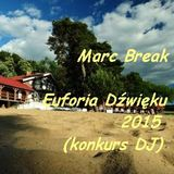 Marc Break - konkurs Euforia Dźwięku 2015
