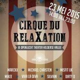 Mikee @ Cirque du RelaXation 23-05-2015