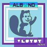 Dj Alband - Vlutut House Session 62.0