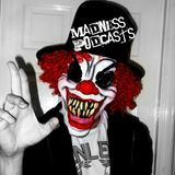 BASS ANTHEMS - MADNESS PODCASTS #