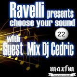 Choose Your Sound 022 (Guest Mix Dj CEDRiC)