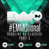 Dj Emmo Presents #EMMOtional Bassline 4x4 Classics pt3