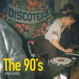 The 90's - Rave classics