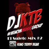 DJ KTB Sujeto Mix 2