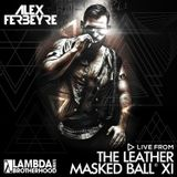 DJ ALEX FERBEYRE - LEATHER MASKED BALL XI (Live recording)