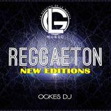 Reggaeton New Editions 2018 LG Music OCKES DJ