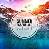 Summer Essentials 2018 - June