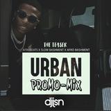 Urban Promo Mix! (Slow Bashment / Afrobeats /  UK Rap) - Vybz Kartel, Mr Eazi, Koomz, Don-E + More