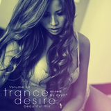 Trance Desire Volume 44 (Mixed by Oxya^)