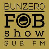 SUB FM - BunZer0 feat Mr Jo - 13 03 14
