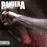 "Pantera's ""Vulgar Display Of Power"""