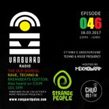 VANGUARD RADIO Episode 046 with TEKNOBRAT - 2017-03-18th CHUO 89.1 FM Ottawa, CANADA