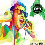Matthew Mine - Drop The Beats EP 013