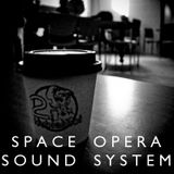 Space Opera Sound System, Episode 15
