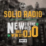 Solid Radio - New to the old / Old to the new (Part 2)