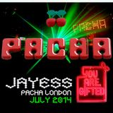 Jayess 'You are gifted' @ Pacha July 2014