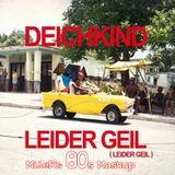 Deichkind - Leider Geil (MilleR's 80s Mashup)
