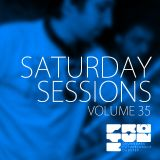The Saturday Sessions Volume 35