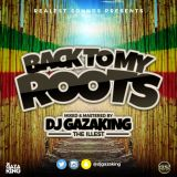 REALEST SOUNDS BACK TO MY ROOTS VOL 3 - DJ GAZAKING THA ILLEST