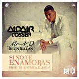 Si No Te Enamoras - Kevin Roldan [ Junio ].By Aldair Cosser.mp3