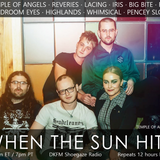 When The Sun Hits #176 on DKFM