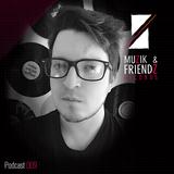 Muzik & Friendz Podkazt 009 - Tuneon